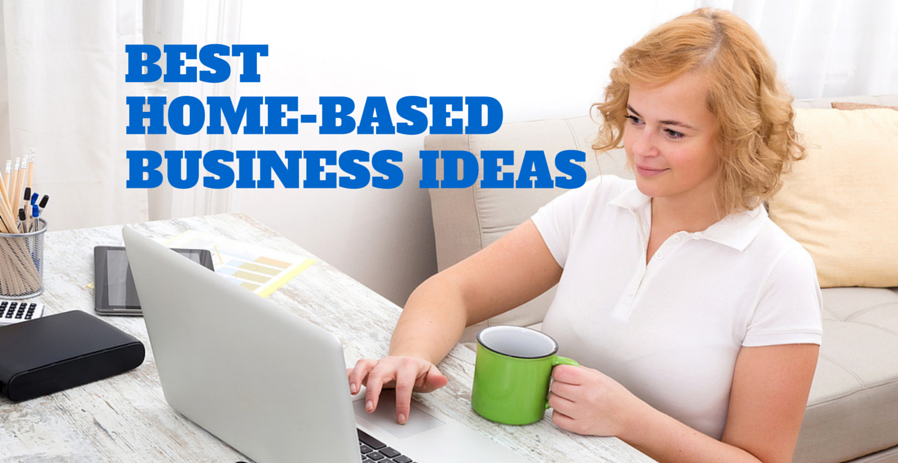 home based business ideas for you