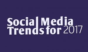 Dominating Social Media Trends 2017