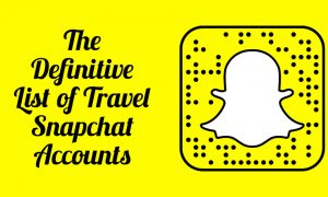 5 Travel Snapchat Accounts Every Wanderer Needs To Follow