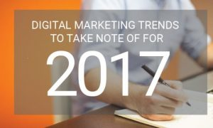 Digital Marketing Trends that are Dominating 2017