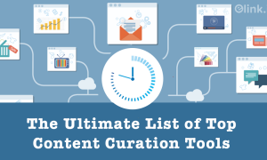 8 Great Content Curation Tools to Enrich Your Blog