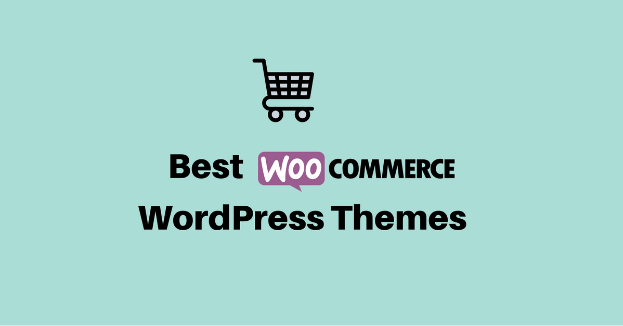 10 Best Woocommerce Compatible WordPress Themes For Online Store