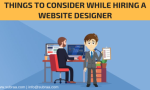 7 Things to Consider While Hiring a Website Designer
