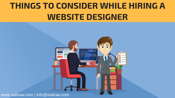 (contd.:things to consider while hiring a website designer)