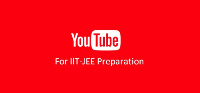 Top Youtube Channels for JEE Main Preparation