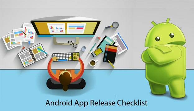 Android Application Launch Checklist
